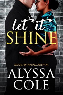 Let It Shine - Alyssa B. Cole
