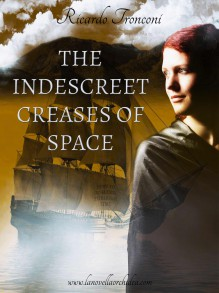 The indescreet creases of space, or how to wander through time - Ricardo Tronconi