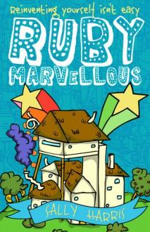Ruby Marvellous - Sally Harris
