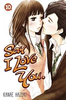 Say I Love You. 10 - Kanae Hazuki