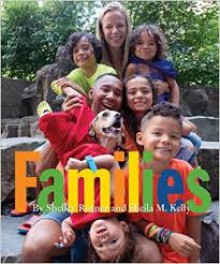 Families - Shelley Rotner, Sheila M. Kelly