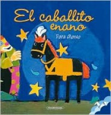 El caballito enano - Dora Alonso