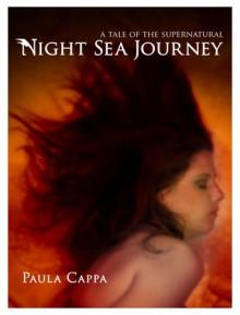 Night Sea Journey, A Tale of the Supernatural - Paula Cappa