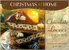 Chocolate Lover's Cookbook - Erica Sindeldecker