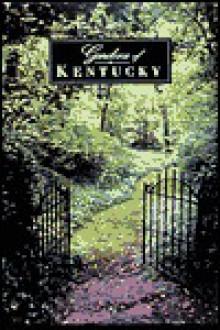 Gardens of Kentucky - Dan Dry