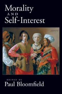 Morality and Self-Interest - Paul Bloomfield