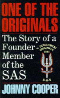 One of the Originals: The Story of a Founder Member of the SAS - Anthony Kemp, Johnny Cooper