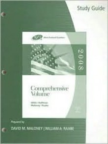 Study Guide for Willis/Hoffman/Maloney/Raabe's West Federal Taxation: Comprehensive Volume, 31st - Eugene Willis, William H. Hoffman, David M. Maloney