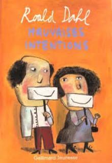Mauvaises Intentions - Roald Dahl