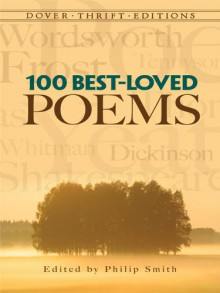 100 Best-Loved Poems (Dover Thrift Editions) - Philip Smith, Philip Smith