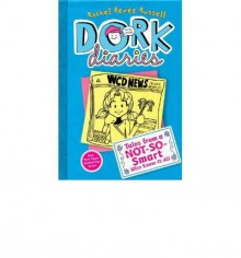 [ [ [ Tales from a Not-So-Smart Miss Know-It-All (Dork Diaries (Hardcover) #05) [ TALES FROM A NOT-SO-SMART MISS KNOW-IT-ALL (DORK DIARIES (HARDCOVER) #05) ] By Russell, Rachel Renee ( Author )Oct-02-2012 Hardcover - Rachel Renee Russell