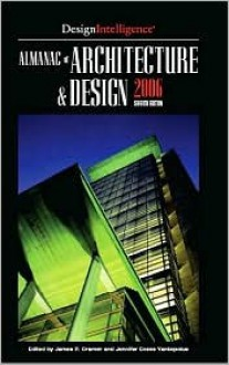 Almanac of Architecture & Design 2006 (Almanac of Architecture and Design) - Jennifer Evans Yankopolus
