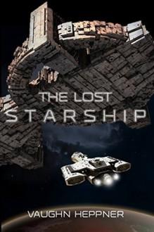 The Lost Starship - Vaughn Heppner