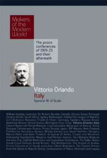 Vittorio Orlando, Italy: The Makers of the Modern World - Spencer M. Di Scala