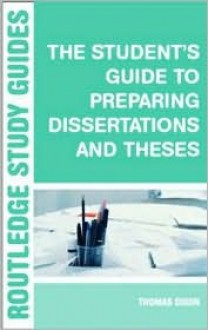 The Student's Guide to Preparing Dissertations and Theses - Brian Allison, Phil Race