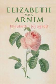 Elizabeth i jej ogród - Elizabeth von Arnim