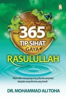 365 Tip Sihat Gaya Rasulullah - Mohammad Ali Toha