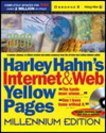 Harley Hahn's Internet and Web Yellow Pages, Millennium (2000) Edition - Harley Hahn