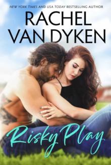 Risky Play (Red Card, #1) - Rachel Van Dyken