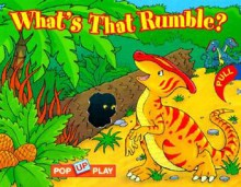 What's that Rumble? - Lori Froeb
