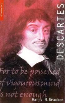 Descartes - Harry M. Bracken, Bracken Harrym