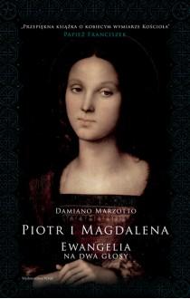 PIOTR I MAGDALENA Ewangelia na dwa głosy - Damiano Marzotto