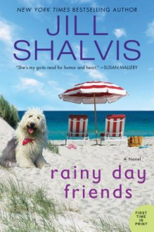 Rainy Day Friends: A Novel (Wildstone) - Jill Shalvis