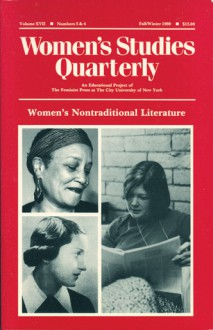 Women's Studies Quarterly (89:3-4): Women's Nontraditional Literature - Jo Gillikin, Nancy Porter