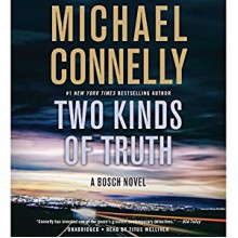 Two Kinds of Truth - Hachette Audio, Titus Welliver, Michael Connelly