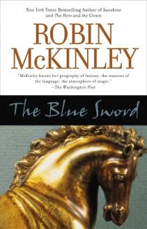 The Blue Sword - Robin McKinley