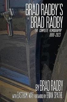 Brad Radby's Brad Radby - Brian Spaeth