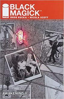 Black Magick Volume 2: Awakening II - Greg Rucka, Nicola Scott