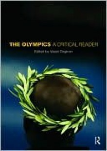 The Olympics: A Critical Reader - Parry Vass Jim, Vassil Girginov, Parry Vass Jim