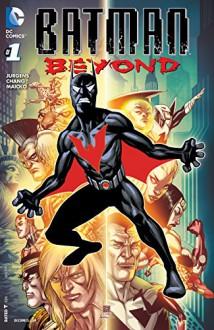Batman Beyond #1 - Dan Jurgens, Bernard Chang