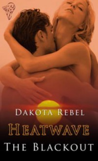The Blackout - Dakota Rebel