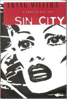 Sin City, Volume 2: A Dame to Kill For -