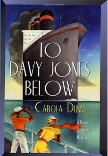 To Davy Jones Below - Carola Dunn