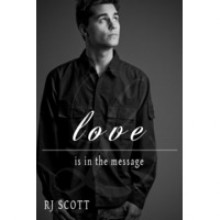Love Is In The Message - R.J. Scott