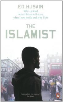 The Islamist - Ed Husain