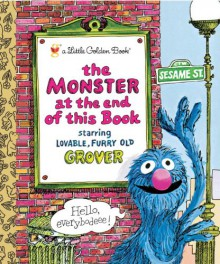 The Monster at the End of This Book (Sesame Street) - Jon Stone,Mike Smollin