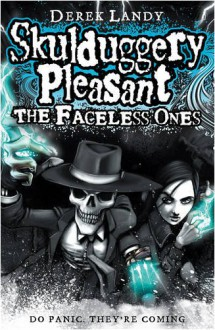 The Faceless Ones (Skduggery Pleasant #3) - Derek Landy