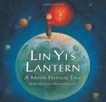 Lin Yi's Lantern - Brenda Williams, Benjamin Lacombe