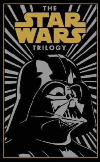 The Star Wars Trilogy (Barnes & Noble Leatherbound Classics) - George Lucas, Donald F. Glut, James Kahn