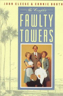The Complete Fawlty Towers - John Cleese, Connie Booth