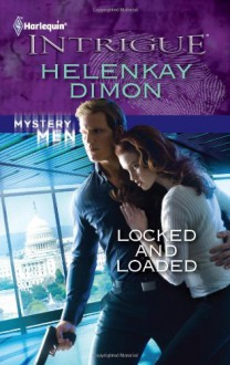 Locked and Loaded - HelenKay Dimon