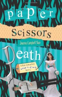 Paper, Scissors, Death - Joanna Campbell Slan
