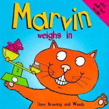 Marvin Weighs In - Dave Browning