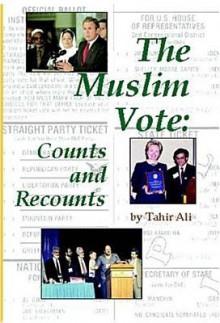 Muslim Vote - Tahir Ali