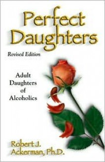Perfect Daughters - Robert Ackerman