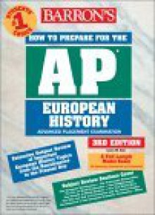 How to Prepare for the AP European History: Advanced Placement Examination - James M. Eder
